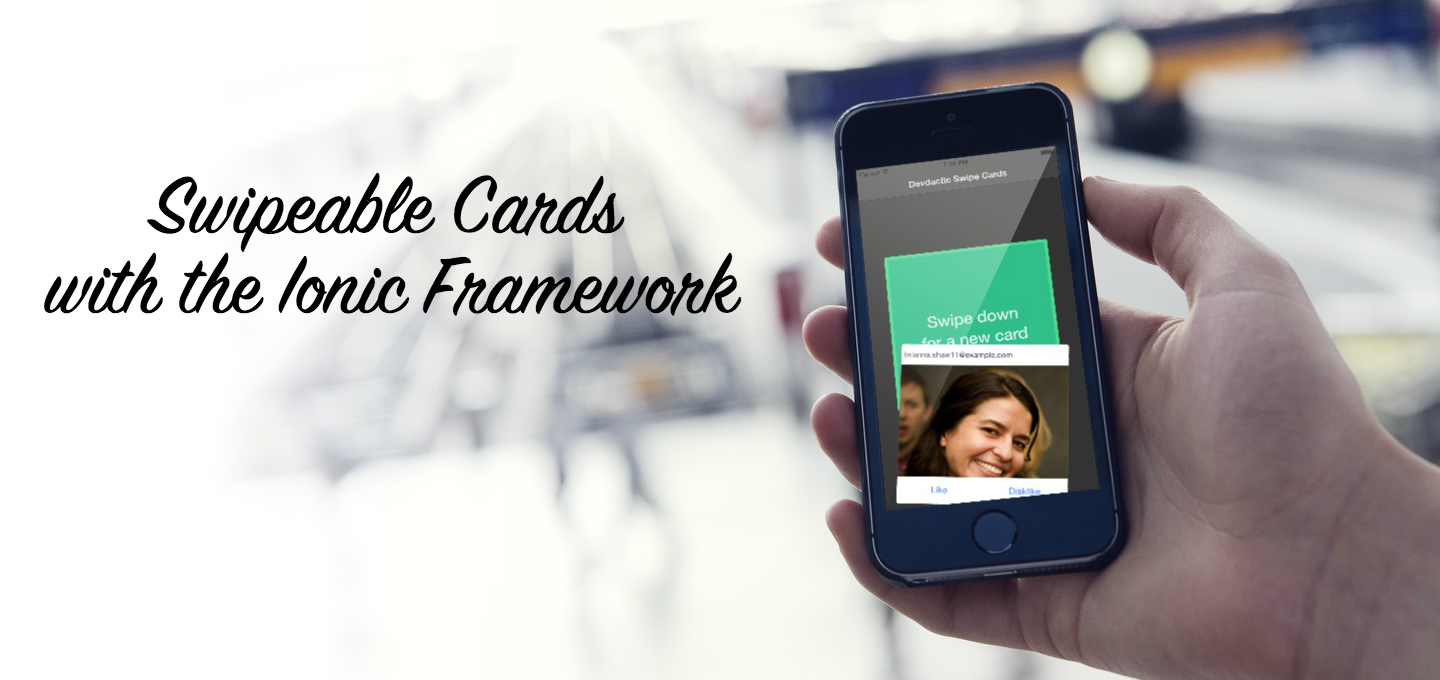 Swipeable Cards with the Ionic Framework