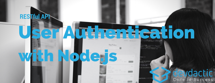 RESTful API User Authentication with Node.js and AngularJS – Part 1/2: Server