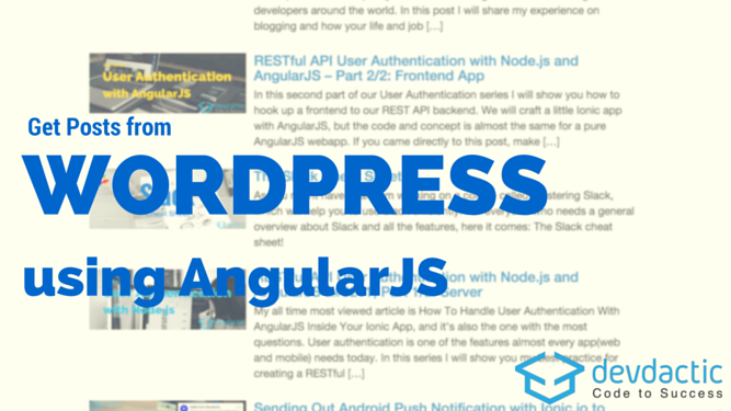 how to get posts from wordpress rest api with angularjs devdactic