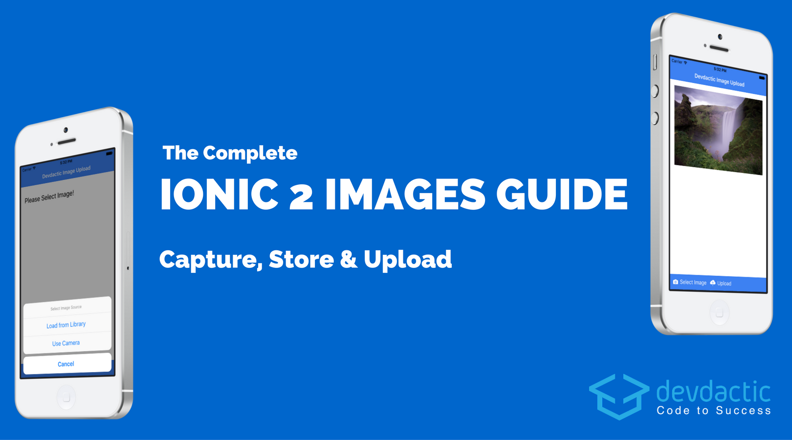 The Complete Ionic Images Guide (Capture, Store & Upload) - Devdactic