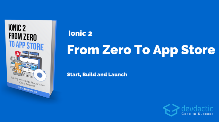 7 Steps to Start, Build and Launch Ionic 2 Apps