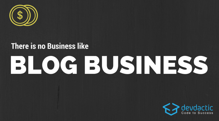 There is no Business like Blog Business