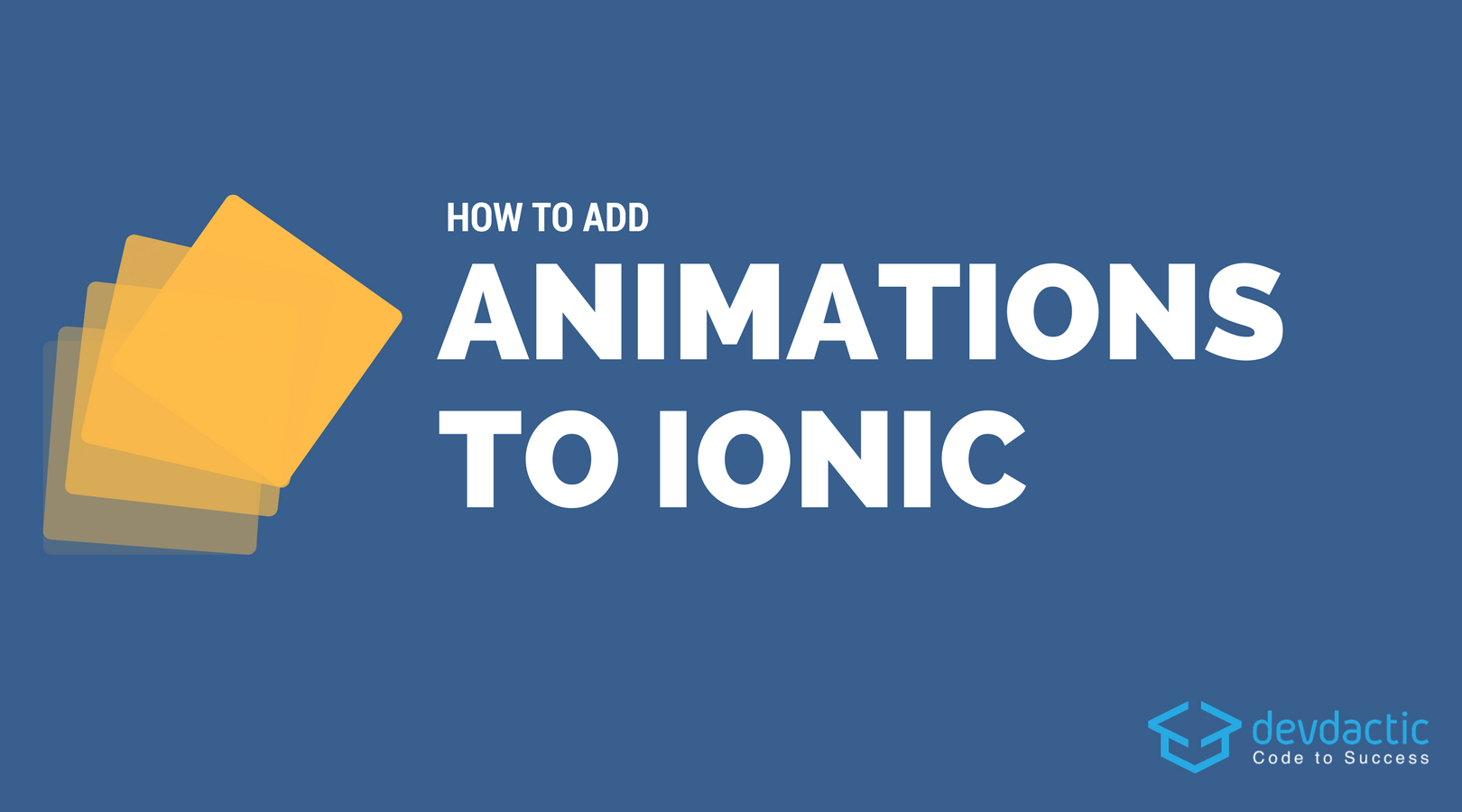 How to Add Ionic Animations Using Angular (2 Different Ways
