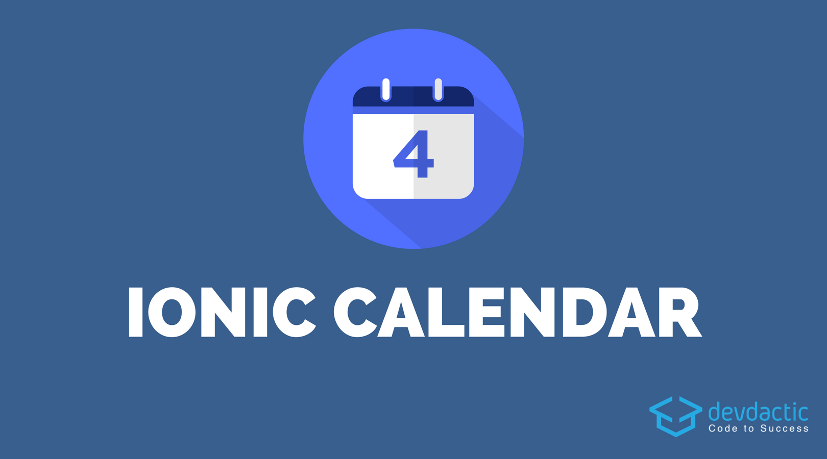 How to Build an Ionic Calendar App - Devdactic