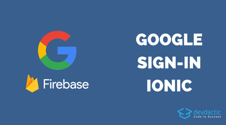 Ionic Google Login with Firebase