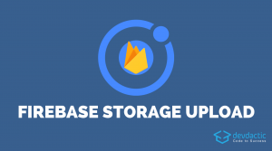 How to Store Files on Firebase Storage with Ionic