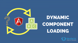 Loading Dynamic Components with Ionic & Angular ComponentFactoryResolver