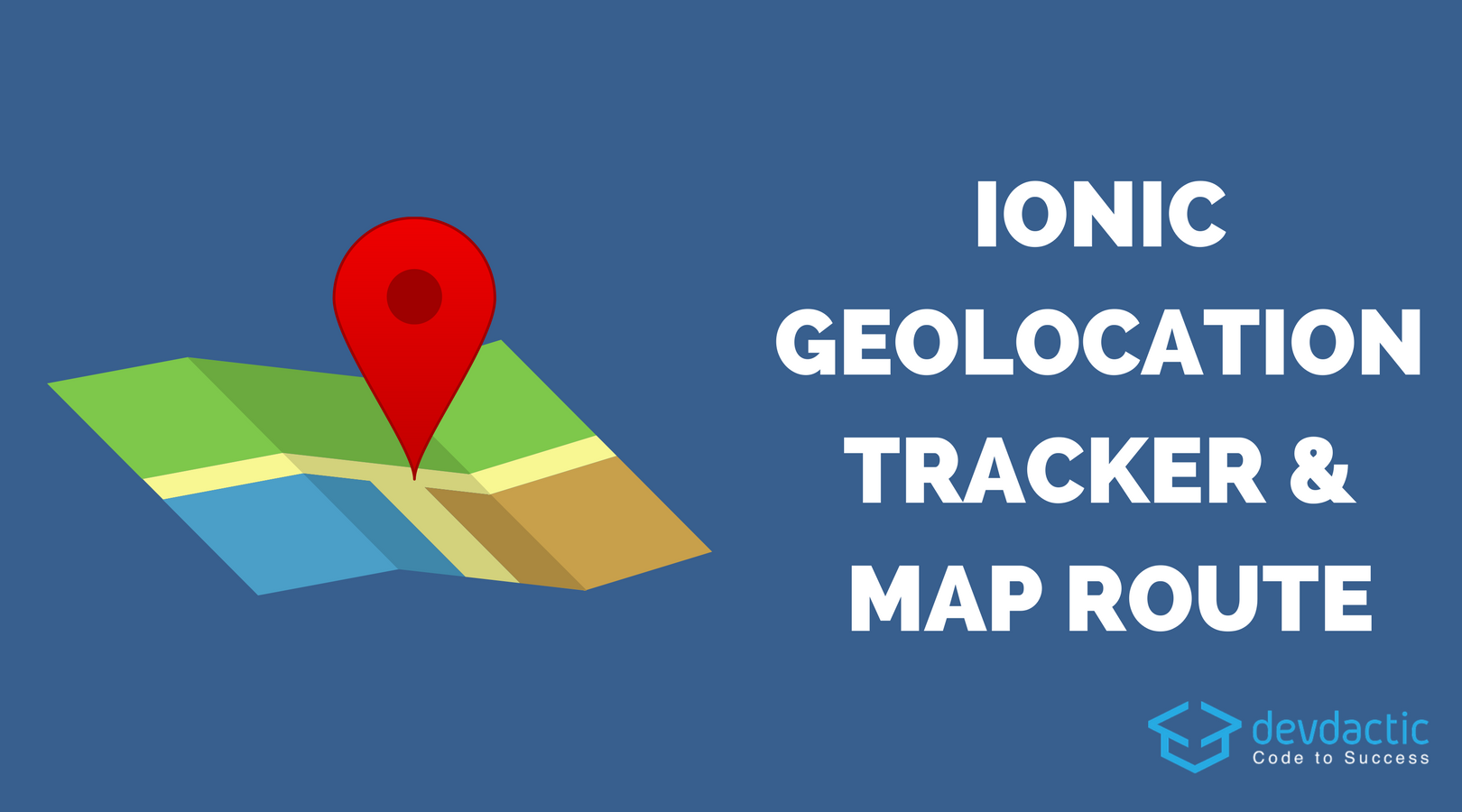 Building an Ionic Geolocation Tracker with Google Map and Track