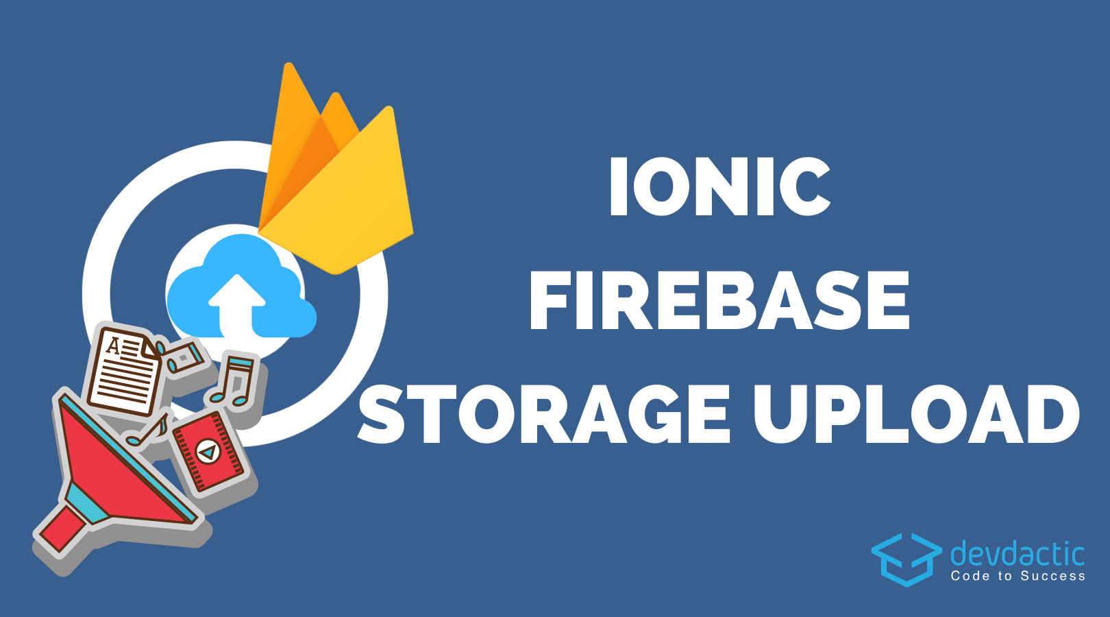 How to Upload Files from Ionic to Firebase Storage